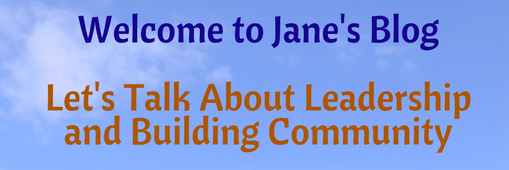 Welcome to Jane's Leadership Blog